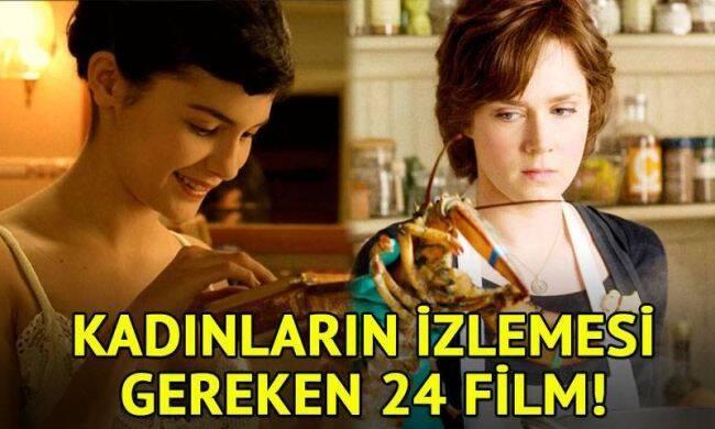 Kadınların mutlaka izlemesi gereken 24 film