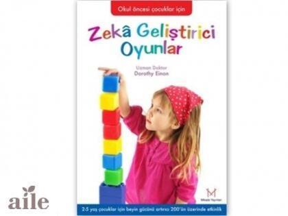 Okul Öncesi  Zeka Geliştirici Oyunlar Kitabı
