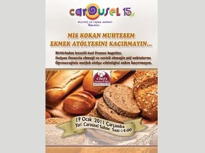 Dünya Ekmekleri Carousel'de Pişiyor!