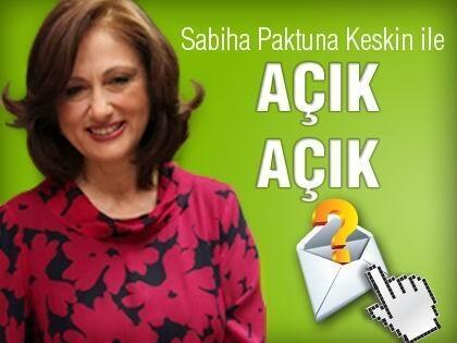 Sabiha Paktuna Keskin Okur Mektuplarını Cevaplıyor!
