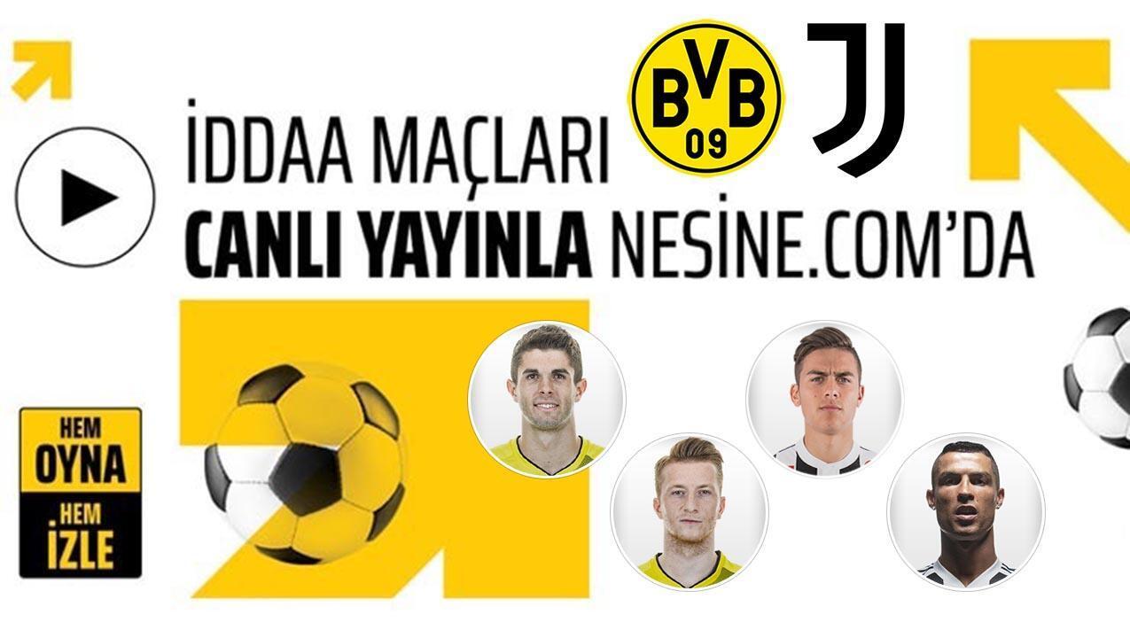 Dortmund ve Juventus'un lig maçları CANLI! Önce oyna, sonra izle...