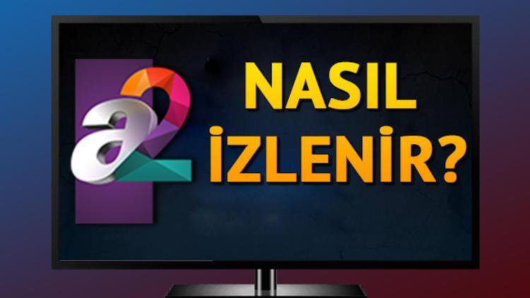 A2 TV frekans bilgileri neler İşte 29 Ocak A2 TV yayın akışında yer alan programlar 65