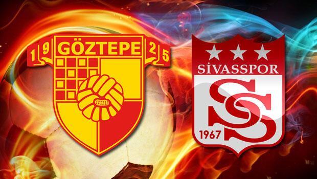 Göztepe Sivasspor maçı ne zaman saat kaçta?
