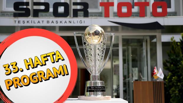 Bu hafta hangi maçlar var? Süper Lig 33. hafta maç programı