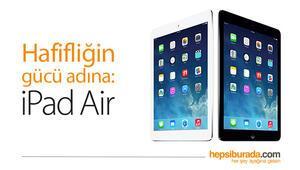 Hafifliğin gücü ondan sorulur: iPad Air!