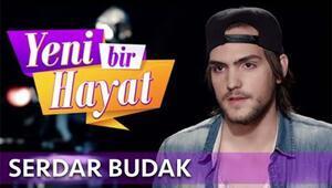 Yeni Bir Hayat yarışmacısı Serdar Budak kimdir?