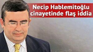 CHPli Aldan: Hablemitoğlunun katilini biliyorum