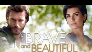 Cesur ve Güzel yakında Latin Amerika ülkelerinde