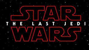 Star Wars serisinin son filmi: The Last Jedi