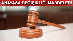 Yeni anayasa maddeleri nelerdir İşte, değişiklik yapılacak 18 maddenin tamamı