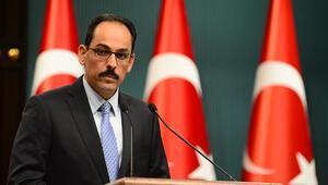 Cumhurbaşkanlığı Sözcüsü İbrahim Kalından flaş açıklamalar