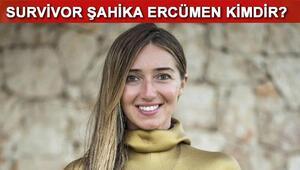 Ünlüler takımı yarışmacısı Şahika Ercümen kimdir Survivor Şahika elenecek mi
