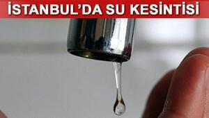 İstanbulda su kesintisi Bayrampaşada sular ne zaman gelecek