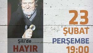 Şilide hayır kampanyasının mimarı yarın İzmirde