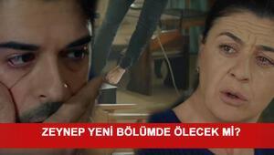 Kara Sevdada Zeynep ölecek mi Yeni fragman yayınlandı mı