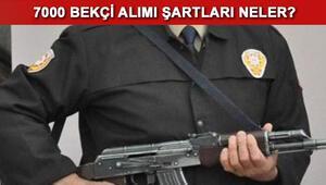 7000 bekçi alımı için aranan şartlar neler İstanbul Emniyet Müdürlüğü bekçi alımı başvurusu