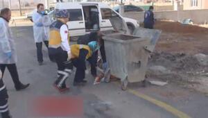 Çöp konteynerinde 2 günlük bebek cesedi bulundu