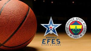 Anadolu Efes Fenerbahçe basketbol maçı ne zaman saat kaçta hangi kanalda