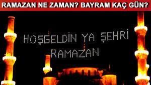 Ramazan bayramı tatili kaç gün olacak Ramazan bayramı ne zaman başlayacak