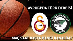 Darüşşafaka Doğuş Galatasaray Odeabank basketbol maçı ne zaman saat kaçta hangi kanalda