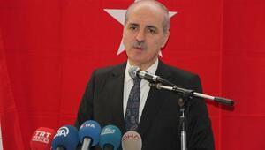 Kurtulmuş: Kimse Türkiyenin iç işlerine burnunu sokmasın (3)