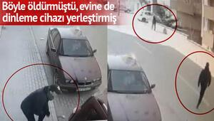 Arabanın arkasına saklanıp öldürmüştü Eşini gizlice dinlettiği ortaya çıktı