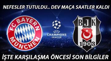 Bayern Münih Beşiktaş maçı saat kaçta hangi kanalda 21 yıl sonra büyük düello