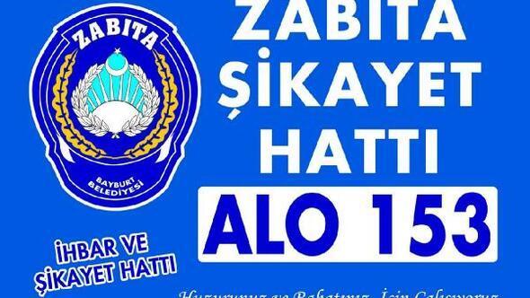 Bayburtta Alo 153 Zabıta Şikayet Hattı hizmete başladı
