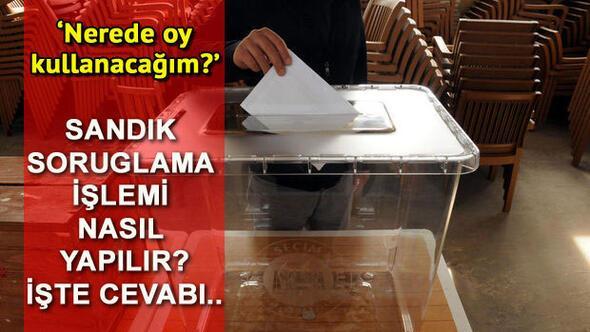 2017 YSK sandık sorgulama işlemi nasıl yapılır Nerede oy kullanacağım