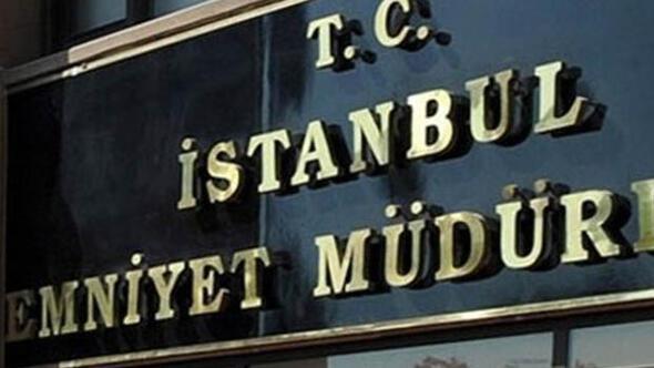 İstanbul Emniyetinde flaş görev değişimi