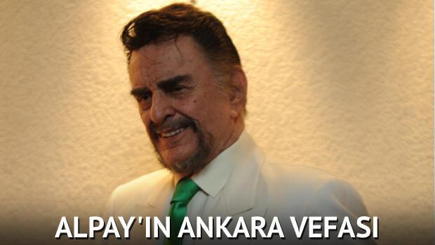 Alpay'ın Ankara vefası
