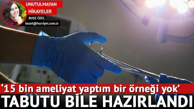 'Bir cerrahın rakibi Azrail'