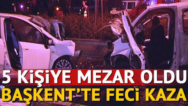 Ankara'da trafik kazası: 5 ölü, 5 yaralı