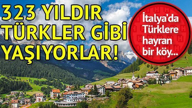 İtalyadaki bu köyde halk 323 yıldır Türkler gibi yaşıyor