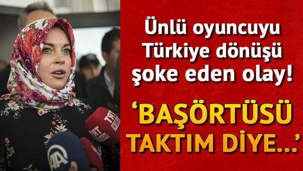 Ünlü oyuncuyu Türkiye dönüşü şoke eden olay