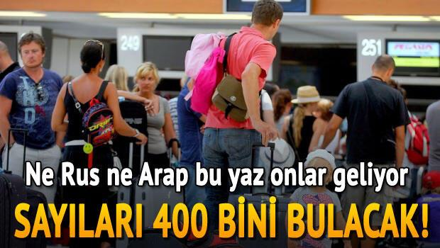 Ne Rus ne Arap bu yaz onlar geliyor.. Sayıları 400 bini bulacak