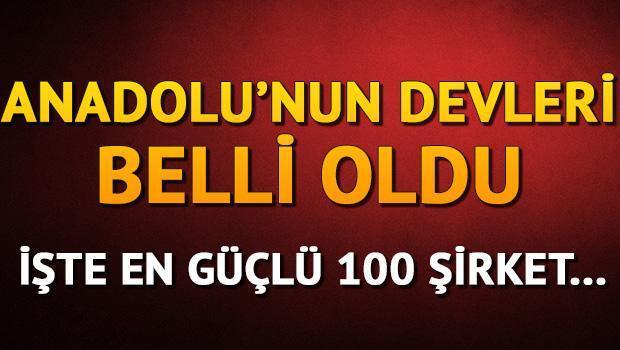 İşte Anadolunun en parlak şirketleri