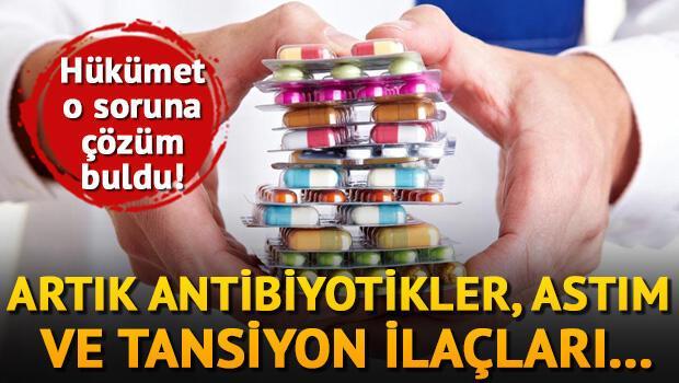 Hükümet çözüm buldu, artık o ilaçlar...