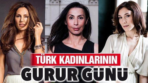Türk kadınlarının gurur günü