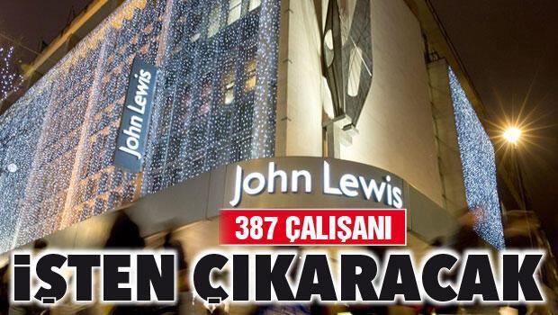 John Lewis 387 çalışanı işten çıkaracak