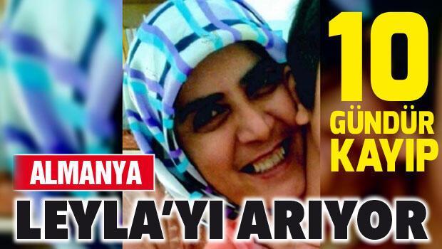 Almanya polisi kayıp Leyla Şahin'i arıyor