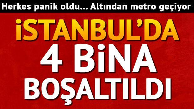 İstanbulda panik... 4 bina boşaltıldı