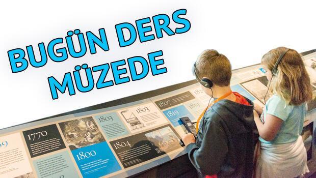 Bugün ders müzede