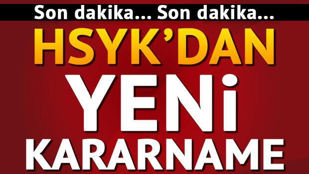 Son dakika: HSYKdan yeni kararname
