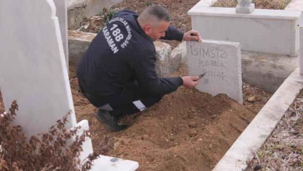Doğumdan sonra bolkanı atılan bebek, kimsesizler mezarlığına defnedildi