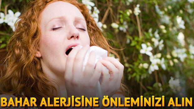 Bahar alerjilerine önleminizi şimdiden alın
