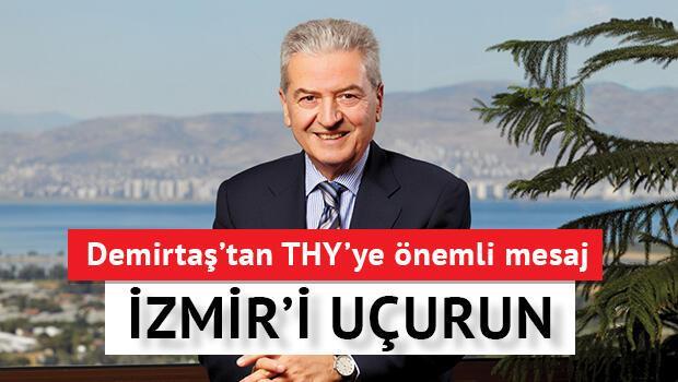Demirtaş'tan THY'ye, İzmiri uçurun