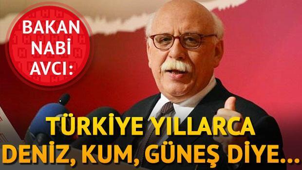 Bakan Avcı: Türkiye yıllarca deniz, kum, güneş diye Ruslara, Almanlara, İngilizlere pazarladı