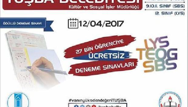 Tuşba Belediyesinden 27 bin öğrenciye ödüllü deneme sınavı