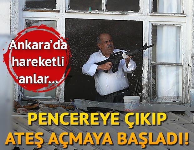 Ankarada hareketli dakikalar... Pencereye çıkıp ateş açmaya başladı
